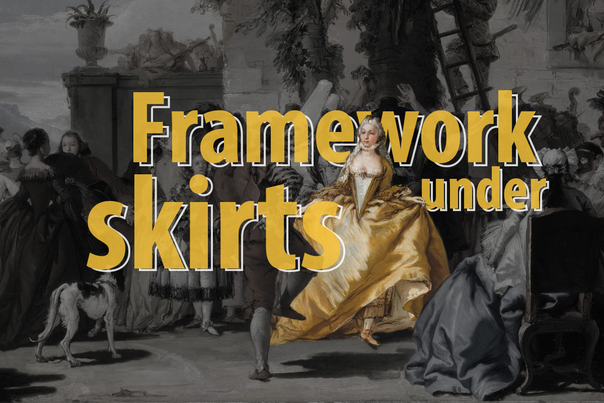 Framework supporting the skirts in the fashionable shape