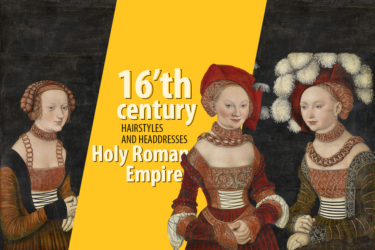 Briefly about 16th century, Holy Roman Empire