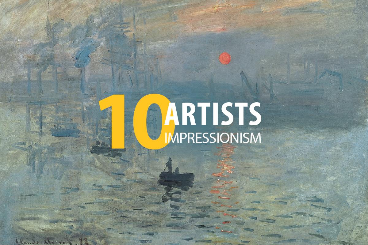 Impressionism. 10 artists.